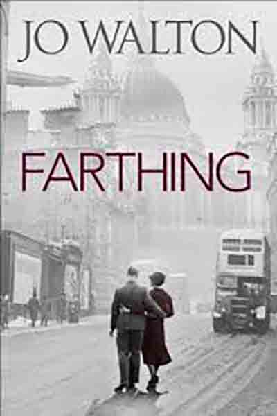 Review of Farthing by Jo Walton