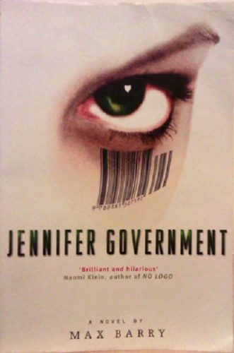 Jennifer Government by Max Barry - Dystopian Books Review