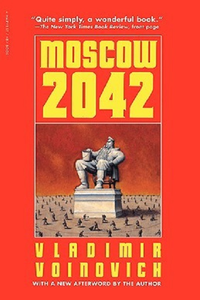 Moscow 2042 by Vladimir Voinovich - Dystopian Books Review
