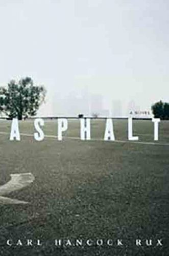 Review of Asphalt by Carl Hancock Rux
