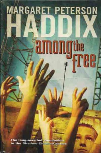 Review of Among the Free by Margaret Peterson Haddix