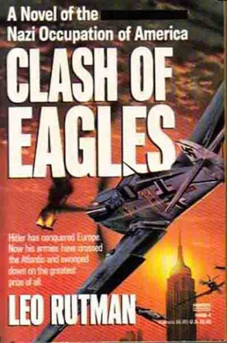 Review of Clash of Eagles by Leo Rutman