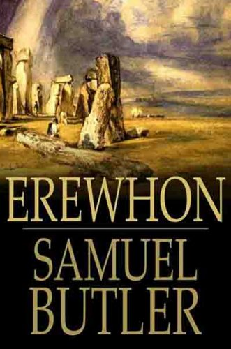 Review of Dystopian Novel Erewhon by Samuel Butler