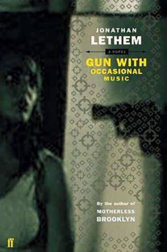 Gun, with Occasional Music by Jonathan Lethem – Dystopian Books Review