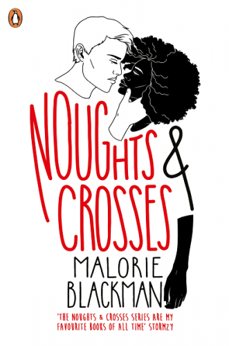 Naughts and Crosses by Malorie Blackman - Dystopian Books Review