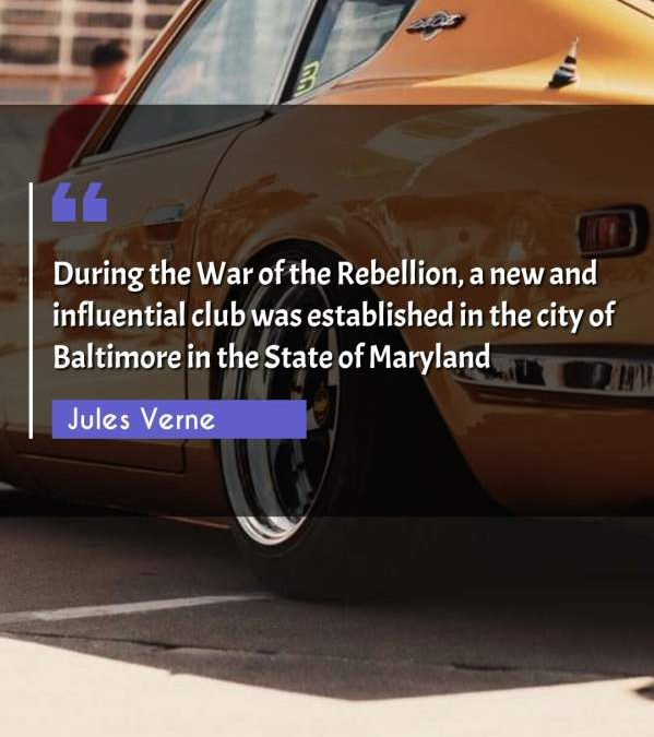 During the War of the Rebellion, a new and influential club was established in the city of Baltimore in the State of Maryland