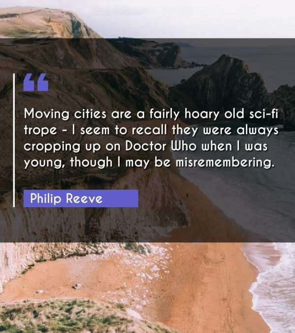 Moving cities are a fairly hoary old sci-fi trope - I seem to recall they were always cropping up on Doctor Who when I was young, though I may be misremembering.