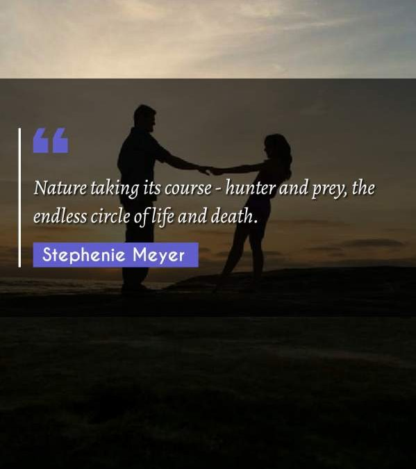 Nature taking its course - hunter and prey, the endless circle of life and death.