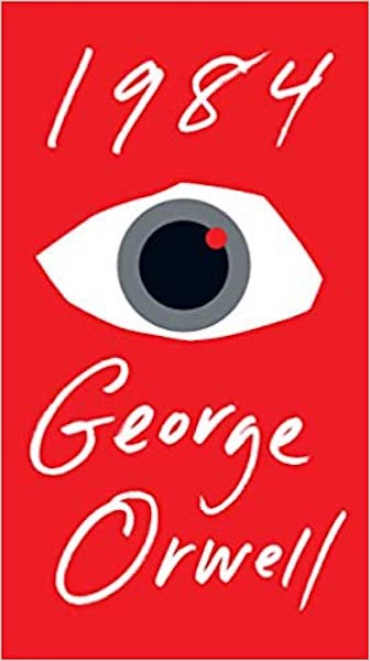 "George Orwell's spine-chilling book ""1984."""