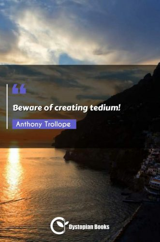 Beware of creating tedium!