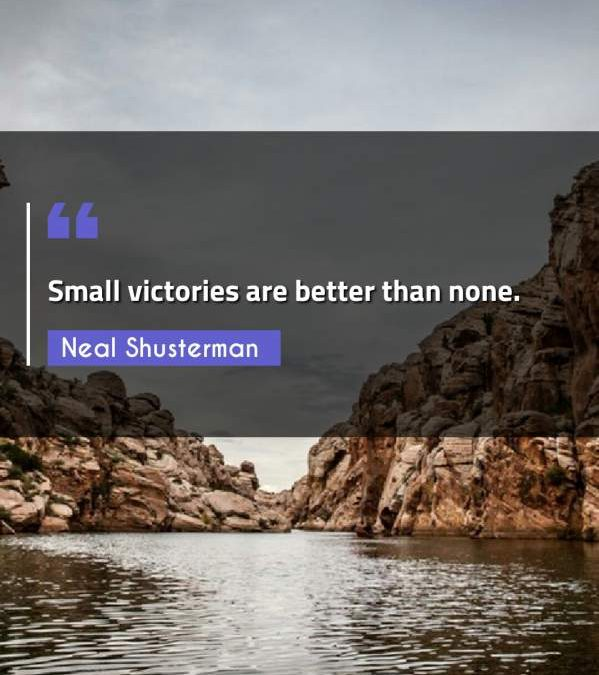 Small victories are better than none.