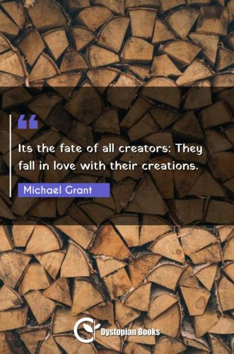Its the fate of all creators: They fall in love with their creations.
