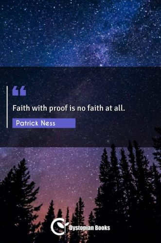 Faith with proof is no faith at all.