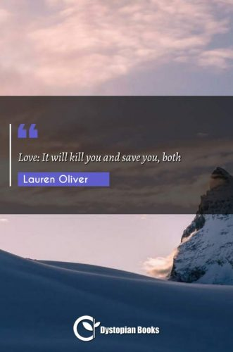 Love: It will kill you and save you, both