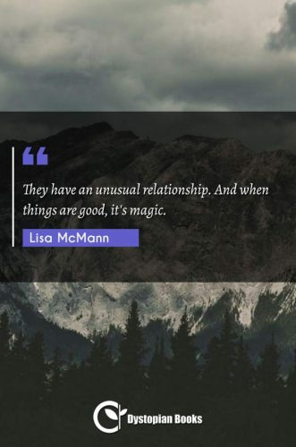 They have an unusual relationship. And when things are good, it's magic.