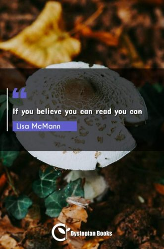 If you believe you can read you can