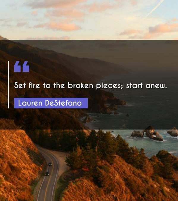 Set fire to the broken pieces; start anew.