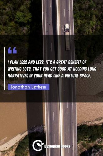 I plan less and less. It's a great benefit of writing lots, that you get good at holding long narratives in your head like a virtual space.