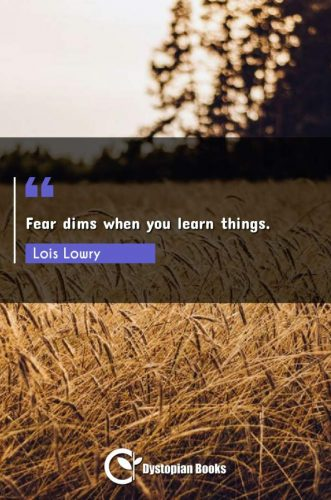 Fear dims when you learn things.