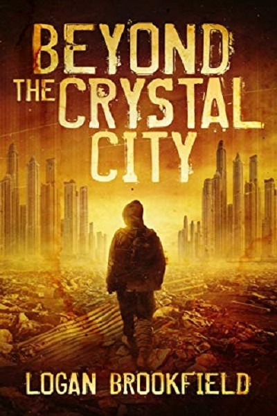 Dystopian Book Beyond the Crystal City