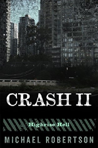 Dystopian Book Crash II: Highrise Hell