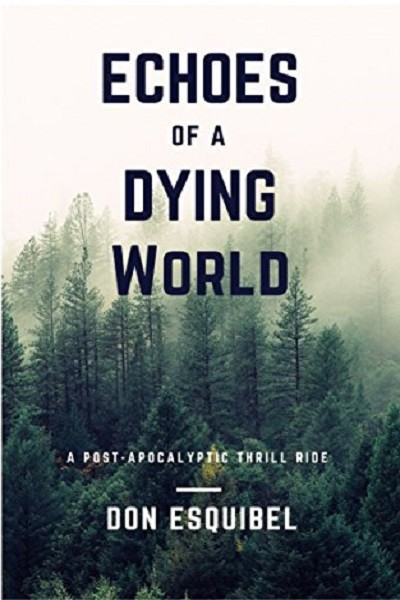 Dystopian Book Echoes of a Dying World