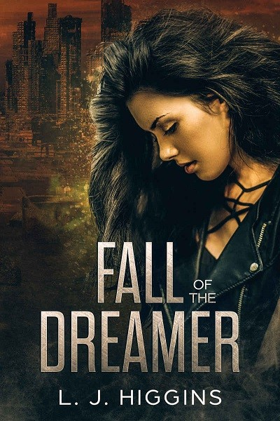Dystopian Book Fall of the Dreamer