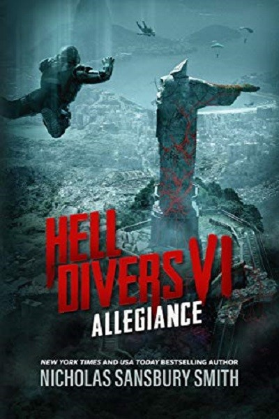 Dystopian Book Hell Divers VI: Allegiance