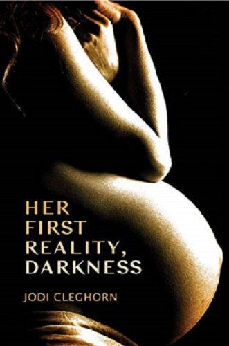 Her First Reality, Darkness