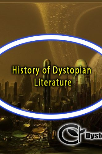 History of Dystopian Literature