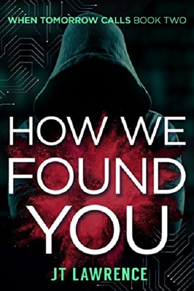 Dystopian Book How We Found You