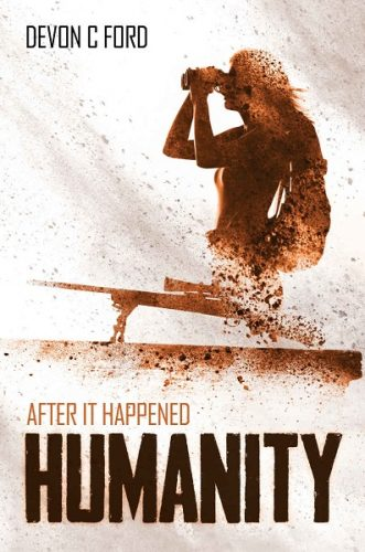 Humanity: After it Happened