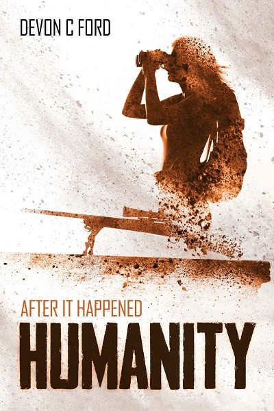 Dystopian Book Humanity: After it Happened