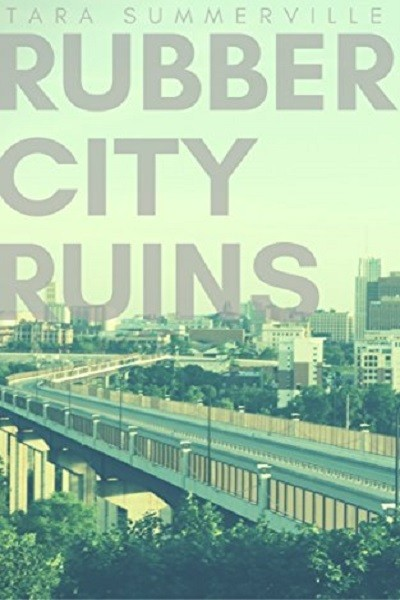 Dystopian Book Rubber City Ruins