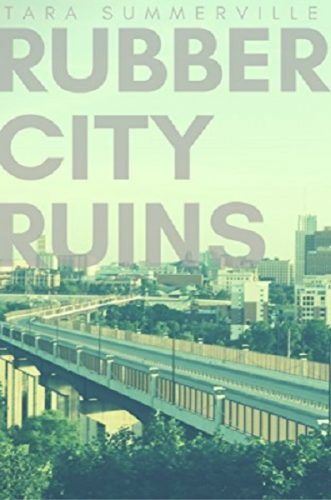 Rubber City Ruins
