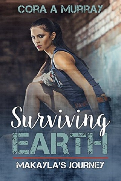 Dystopian Book Surviving Earth Makayla's Journey