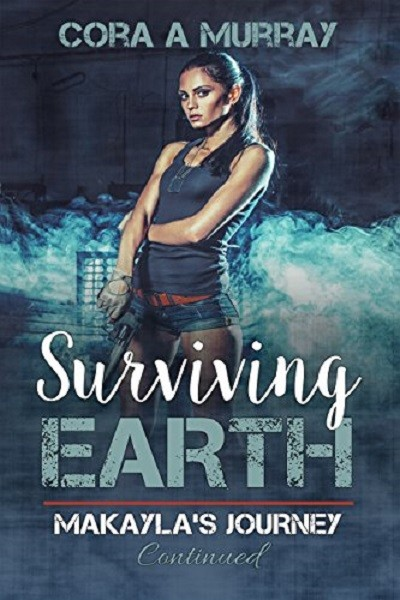 Dystopian Book Surviving Earth: Makayla's Journey Continued