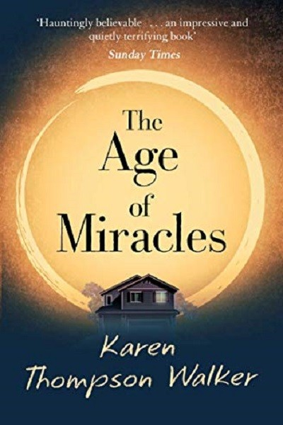 Dystopian Book The Age of Miracles