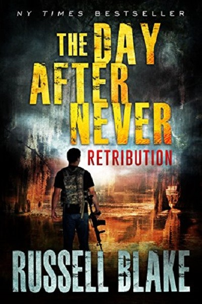 Dystopian Book The Day After Never - Retribution