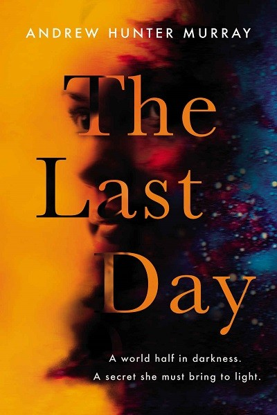 Dystopian Book The Last Day