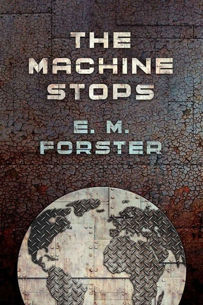 Dystopian Book The Machine Stops