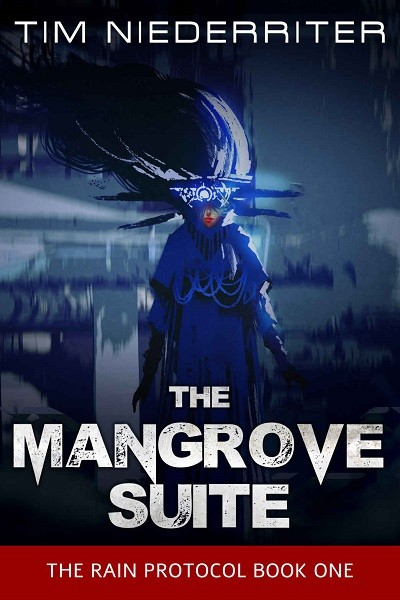 Dystopian Book The Mangrove Suite