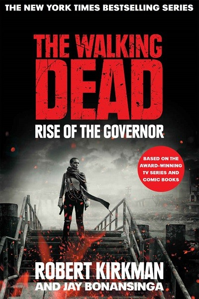 Dystopian Book The Walking Dead: The Rise of the Governor