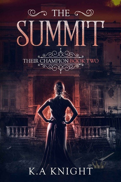 Dystopian Book The Summit: Their Champion Book Two