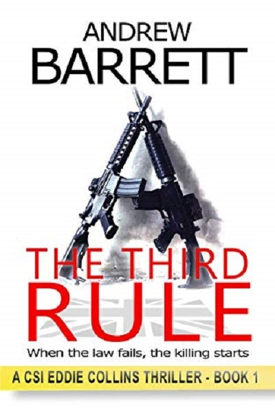 Dystopian Book The Third Rule: When the law fails, the killing starts