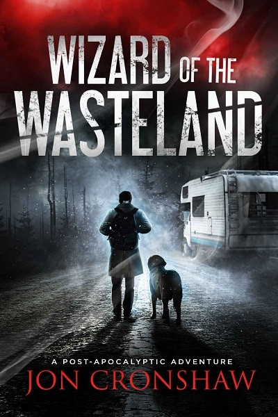 Dystopian Book Wizard of the Wasteland