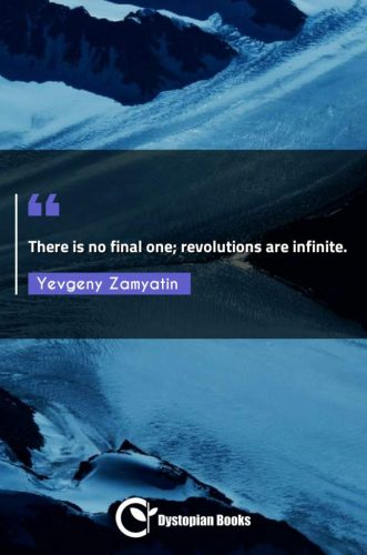 There is no final one; revolutions are infinite.