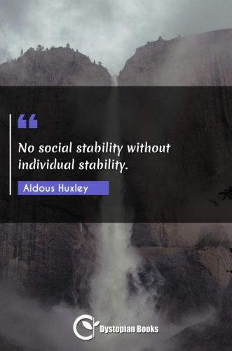 No social stability without individual stability.