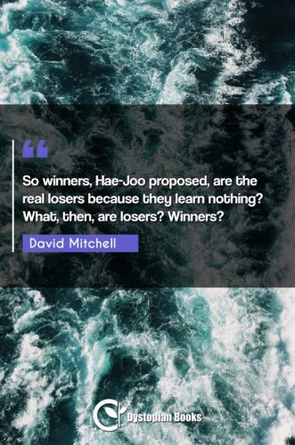So winners, Hae-Joo proposed, are the real losers because they learn nothing? What, then, are losers? Winners?