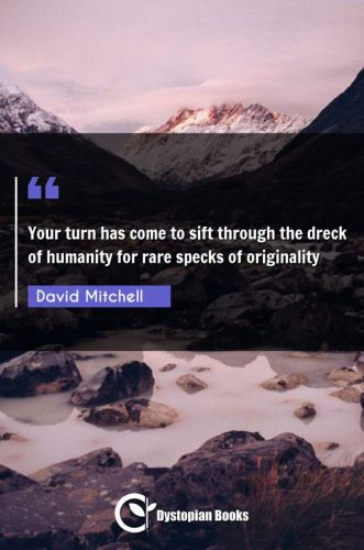 Your turn has come to sift through the dreck of humanity for rare specks of originality